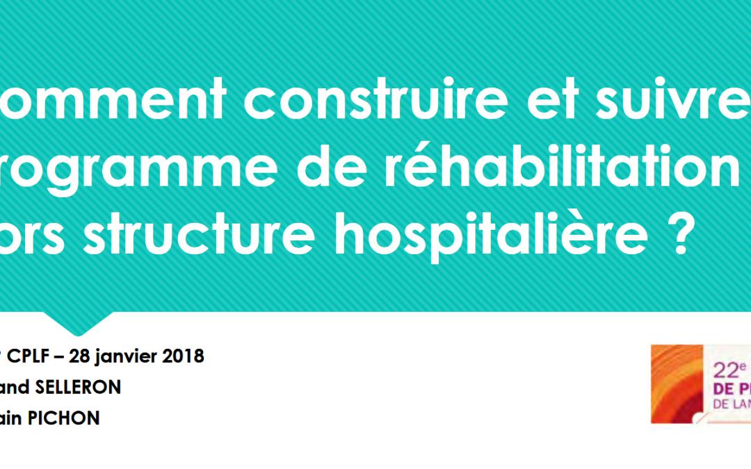 Comment construire et suivre un programme de réhabilitation hors structure hospitalière ?
