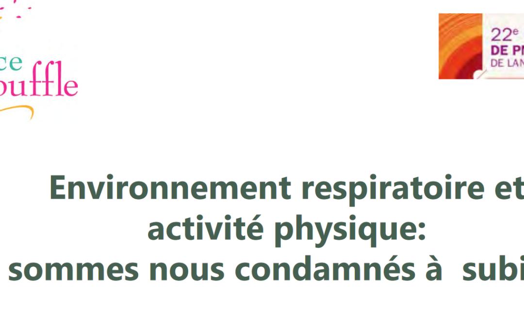 Environnement respiratoire et activité physique: sommes nous condamnés à  subir ?