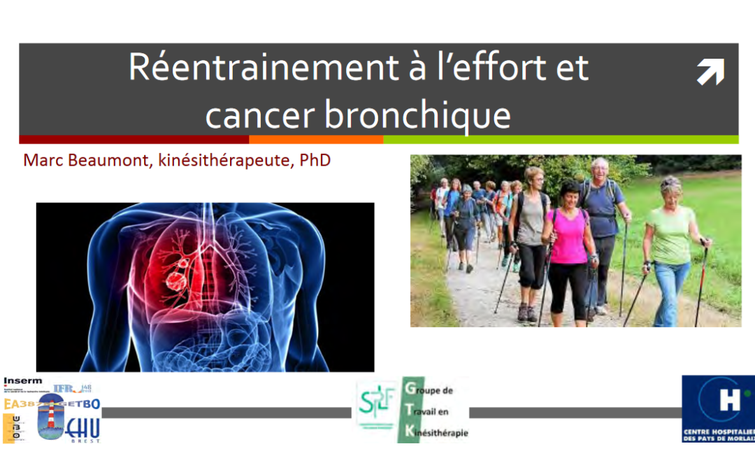 Le réentrainement à l'effort et cancer bronchique