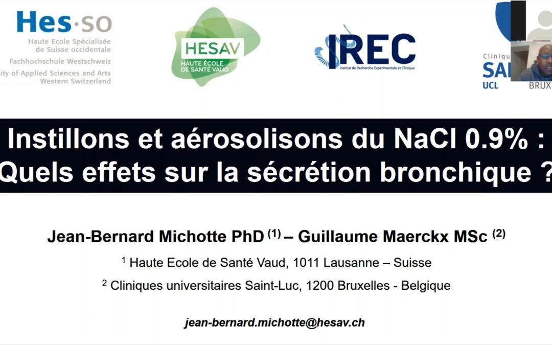 Aérosolisons et instillons du NaCl 0,9% : quels effets sur la sécrétion ?